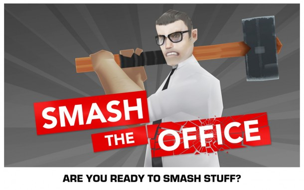 Smash the Office - Stress Fix Big